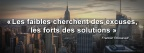 Les faibles cherchent des excuses - Citation Motivation Cover