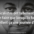 Syndicalistes citation coluche